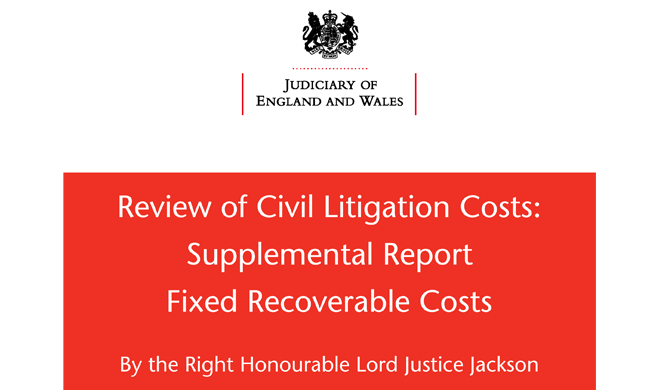 Review of Civil Litigation Costs: Supplemental Report - Fixed Recoverable Costs